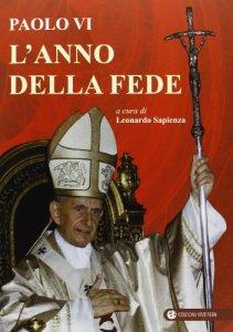 Copertina di 'Paolo VI. L'anno della fede'
