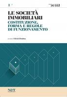 LE SOCIETA' IMMOBILIARI 1 - Costituzione, forma e regole di funzionamento - Silvio D'Andrea