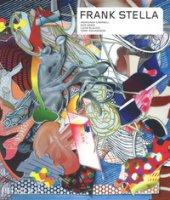 Frank Stella. Ediz. a colori - Campbell Andrianna, Nesin Kate, Blalock Lucas