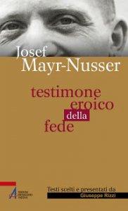 Copertina di 'Josef Mayr-Nusser'