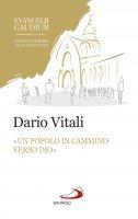 «Un popolo in cammino verso Dio» - Dario Vitali