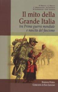 Copertina di 'Il mito della Grande Italia'