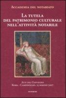La tutela del patrimonio culturale nell'attività notarile