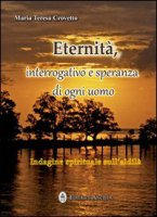 Eternità - Maria Teresa Crovetto