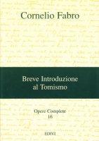 Opere complete / Breve introduzione al tomismo - Fabro Cornelio