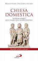 Chiesa domestica - Rinaldo Fabris, Erio Castellucci