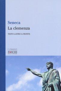 Copertina di 'La clemenza. Testo latino a fronte'