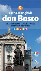 Copertina di 'Guida ai luoghi di don Bosco'
