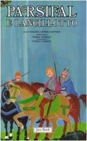 Re Artù, il Graal, i Cavalieri della Tavola Rotonda [vol_2] / Parsifal e Lancillotto - Voglino Alex, Giuffrida Sergio