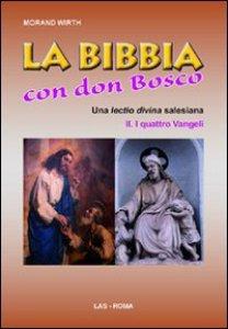 Copertina di 'La bibbia con Don Bosco'