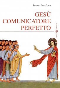 Copertina di 'Gesù comunicatore perfetto'