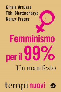 Copertina di 'Femminismo per il 99%'