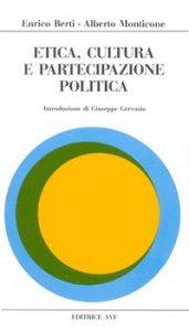 Copertina di 'Etica, cultura e partecipazione politica'