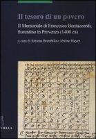 Il tesoro di un povero. Il memoriale di Francesco Bentaccordi, fiorentino in Provenza (1400 ca)