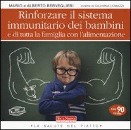 Copertina di 'Rinforzare il sistema immunitario dei bambini e di tutta la famiglia con l'alimentazione'