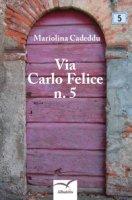 Via Carlo Felice n. 5 - Cadeddu Mariolina