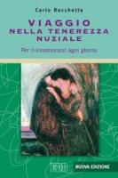 Viaggio nella tenerezza nuziale - Carlo Rocchetta