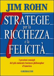 Copertina di 'Sette strategie per la ricchezza e la felicità'