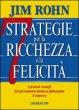 Sette strategie per la ricchezza e la felicità