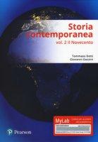 Storia contemporanea. Ediz. mylab. Con Contenuto digitale (fornito elettronicamente) - Detti Tommaso, Gozzini Giovanni
