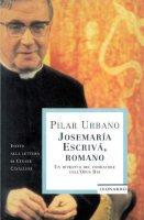 Josemaría Escrivá Romano - Pilar Urbano