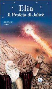 Copertina di 'Elia il profeta di Jahvè'