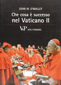 Copertina di 'Che cosa è successo nel Vaticano II'