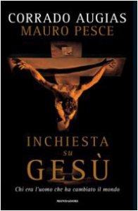 Copertina di 'Inchiesta su Gesù. Chi era l'uomo che ha cambiato il mondo'