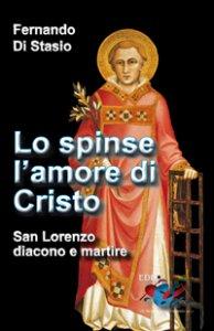 Copertina di 'Lo spinse l'amore di Cristo'