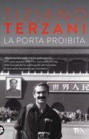 La porta proibita - Terzani Tiziano