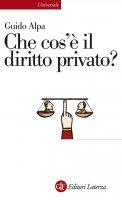 Che cos'è il diritto privato? - Guido Alpa