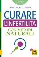 Curare l'infertilità con metodi naturali - Sagliano Amelia