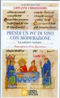 Prendi un po' di vino con moderazione - Giovanni Crisostomo