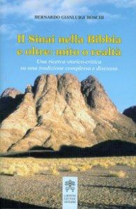 Copertina di 'Il Sinai nella Bibbia e oltre: mito o realtà'