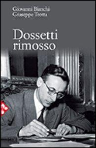 Copertina di 'Dossetti rimosso'