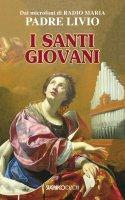 I santi giovani - Livio Fanzaga, Stefano Chiappalone