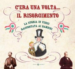 Copertina di 'C'era una volta... il Risorgimento'