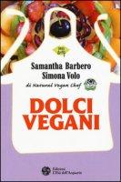 Dolci vegani - Barbero Samantha, Volo Simona
