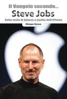 Il Vangelo secondo... Steve Jobs - Goso Diego