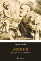 Loco de Dios - Simone Raponi