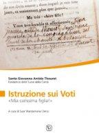 Istruzione sui voti - Giovanna Antida Thouret