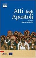 Atti degli Apostoli - Crimella Matteo