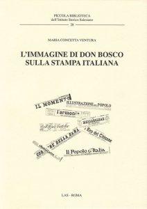 Copertina di 'L'immagine di Don Bosco sulla stampa italiana'