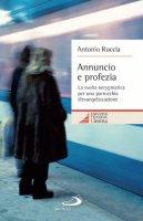 Annuncio e profezia - Antonio Ruccia