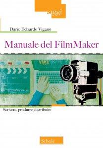 Copertina di 'Manuale del FilmMaker'