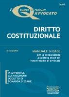 I Quaderni del praticante Avvocato - Diritto Costituzionale - Redazioni Edizioni Simone