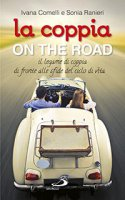 La coppia...on the road - Sonia Ranieri, Ivana Comelli