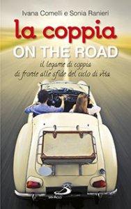 Copertina di 'La coppia...on the road'