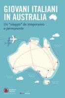 Giovani italiani in Australia - Fondazione Migrantes