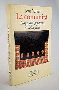 Copertina di 'La comunità, luogo del perdono e della festa'